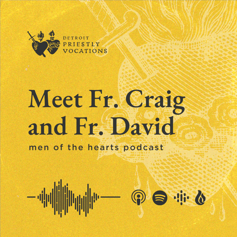 Meet Fr. Craig and Fr. David