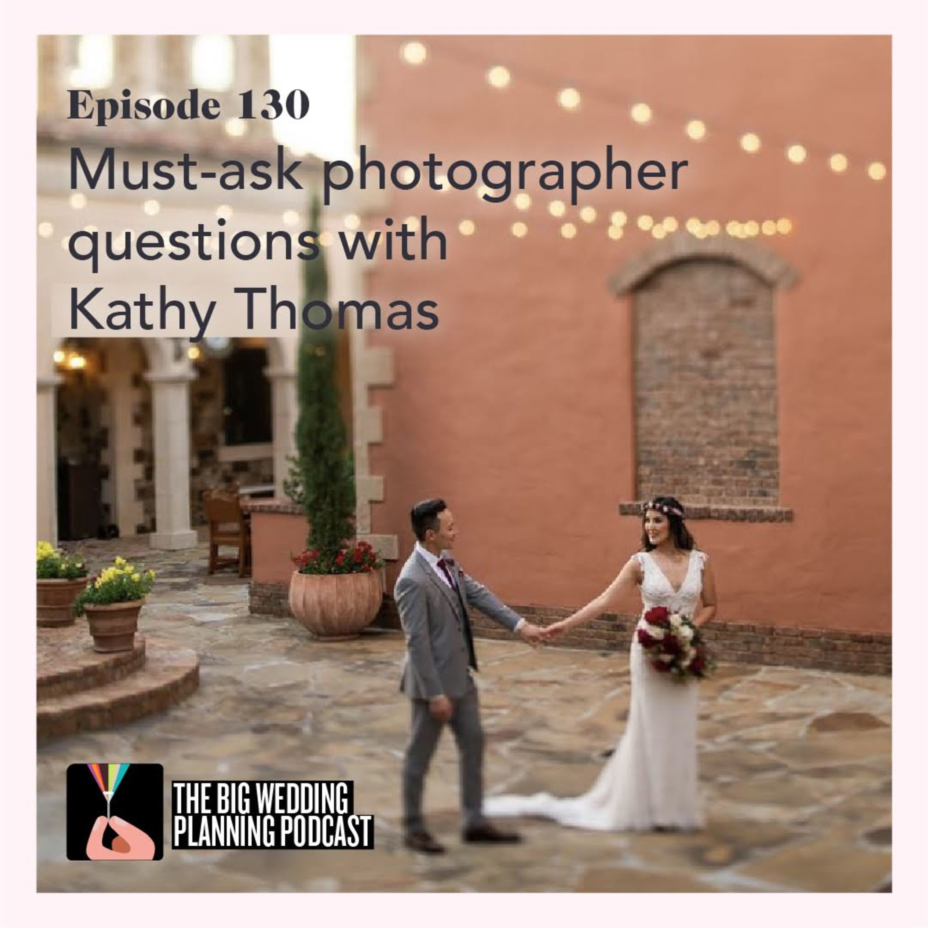 a61277d572  130 Must-Ask Photographer Questions With Kathy Thomas