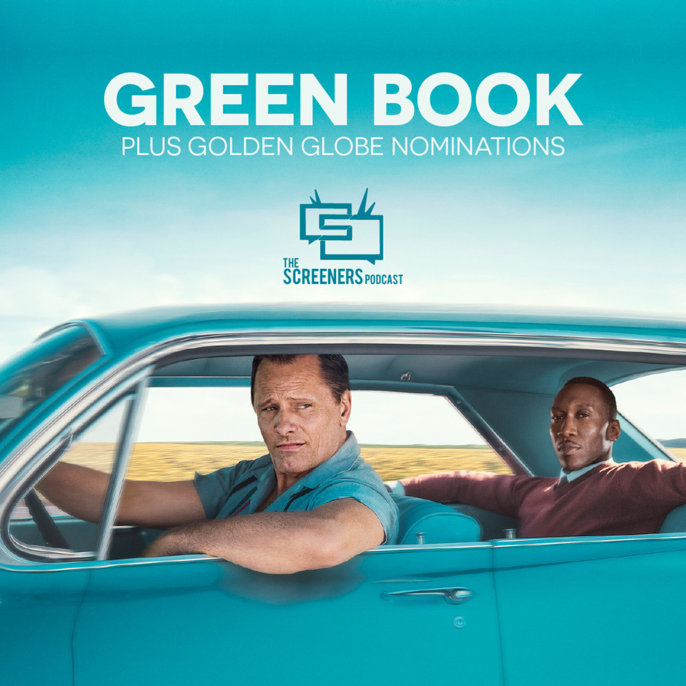 Screeners Podcast: Episode 112: Green Book and Golden Globes Preview