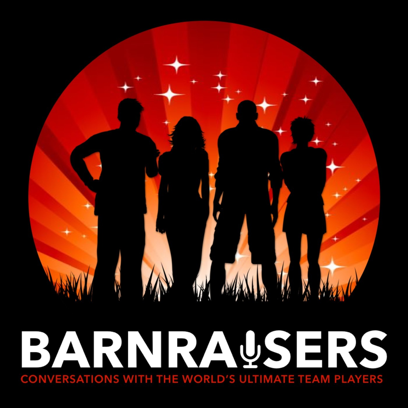 Barnraisers with Dan Stones 5: Team Huddle - A New & IMPROV-ed Way to Review Team Performance