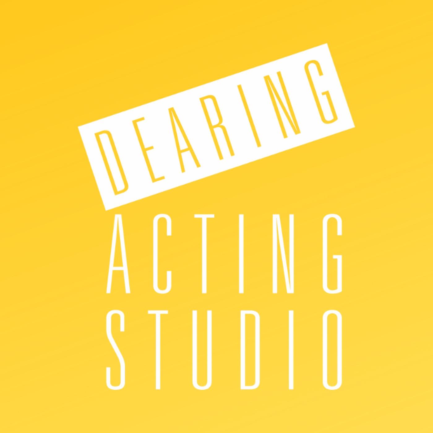 Dearing Acting Studio 14: Episode 14: Post Valleywood