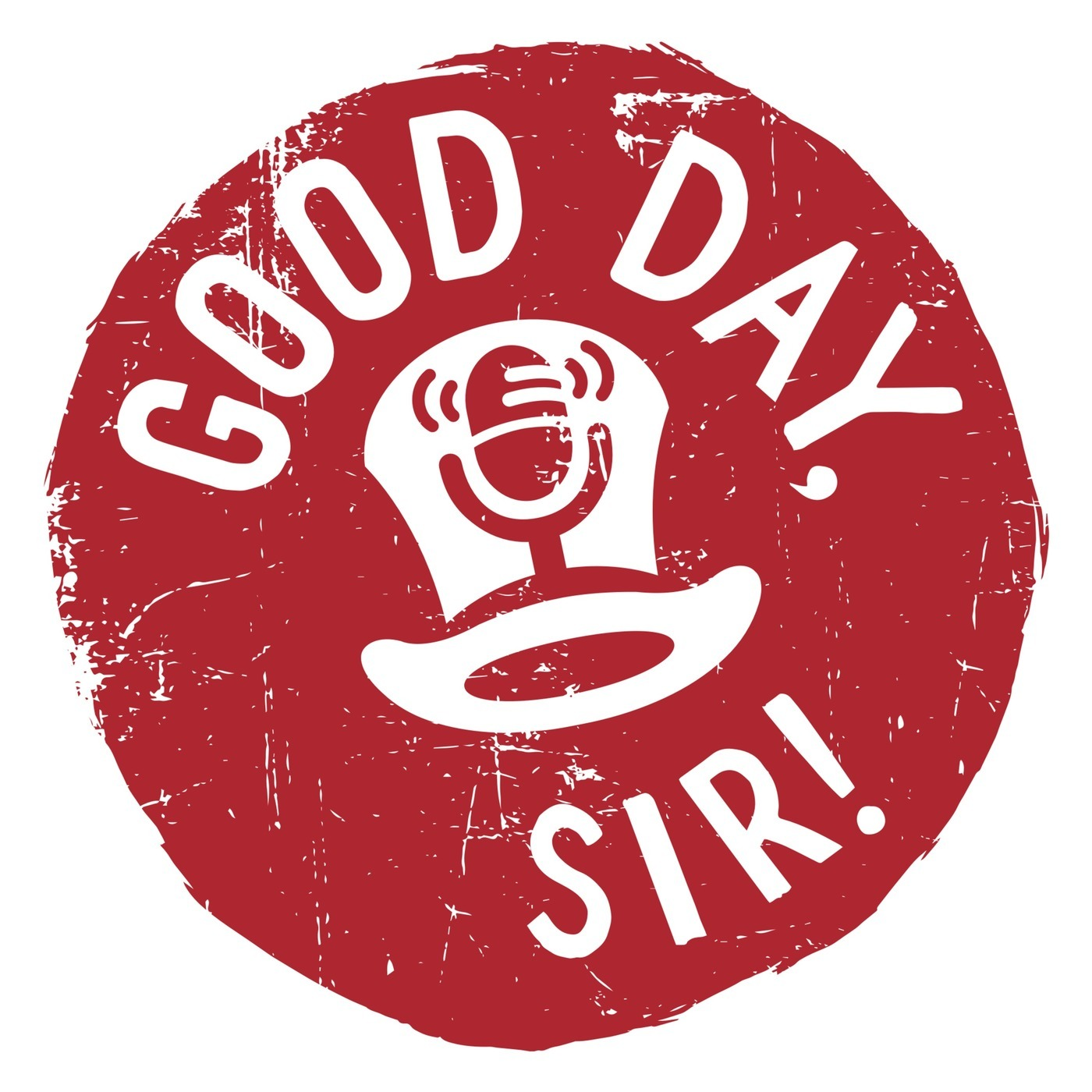 Good Day Sir! Podcast