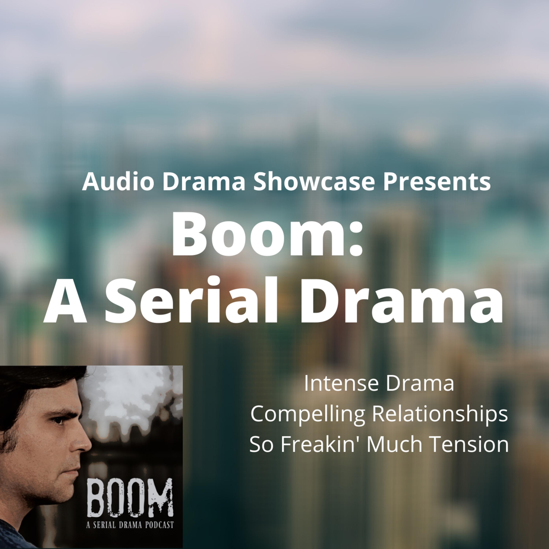 Audio Drama Showcase: Boom: A Serial Drama