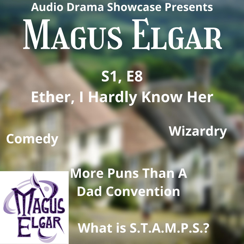 Audio Drama Showcase: Magus Elgar
