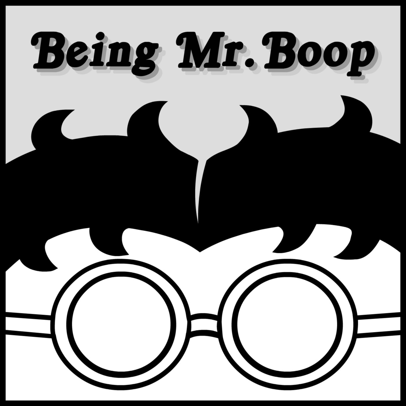 Being Mr. Boop: Episode 43 - Tuesday, March 31, 2020