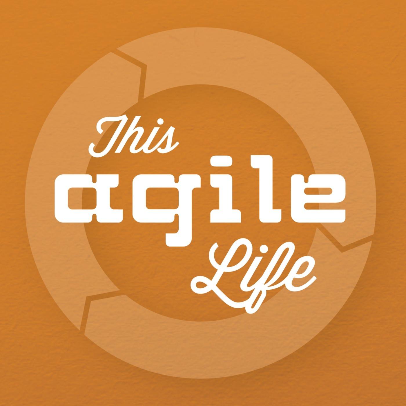 This Agile Life 140: Squad, Squad, Squad, Squad