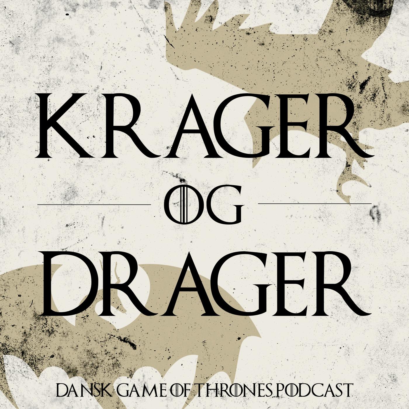 Krager og Drager - Dansk Game of Thrones Podcast 7: S07E06 - Beyond the Wall