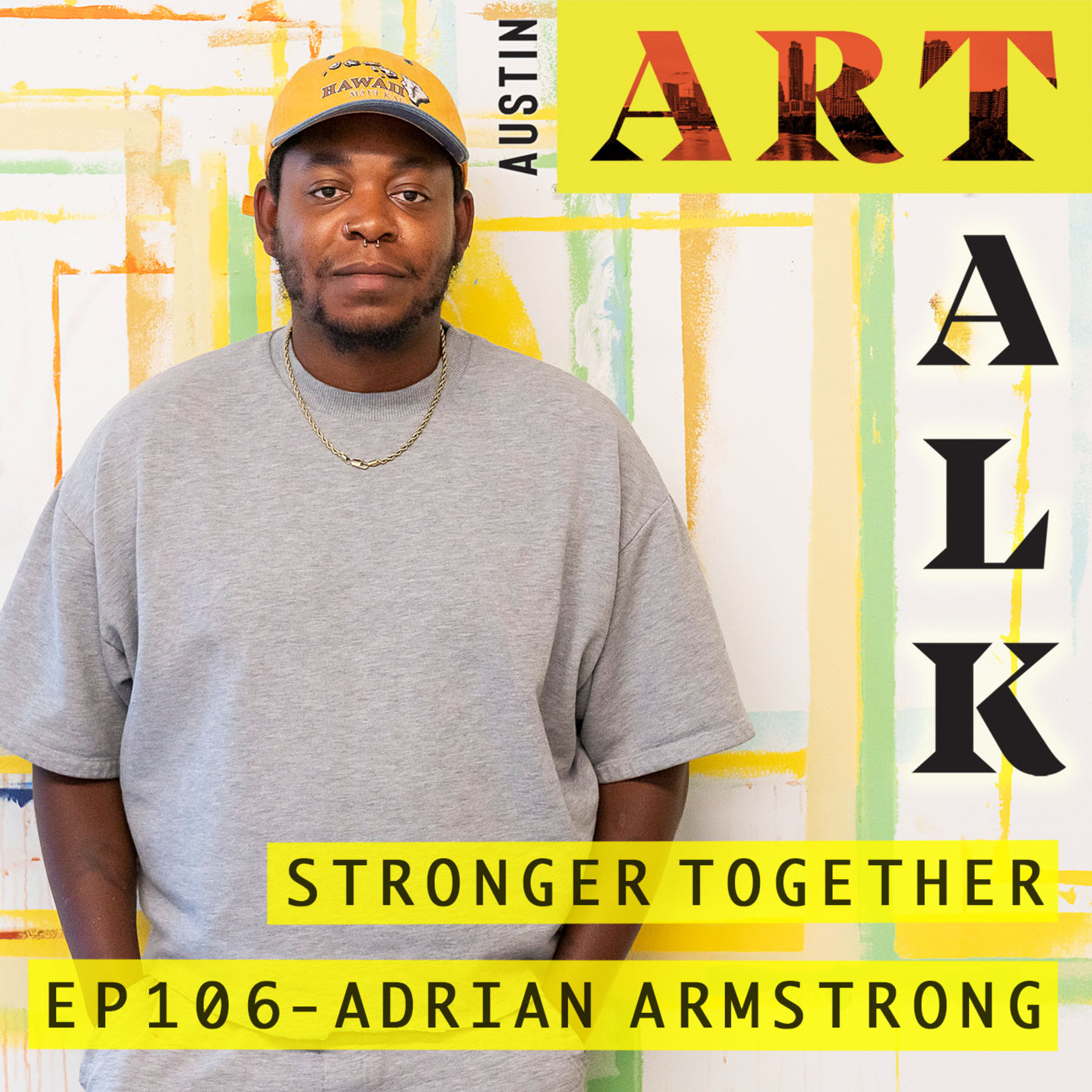 Episode 106: Adrian Armstrong - Stronger Together