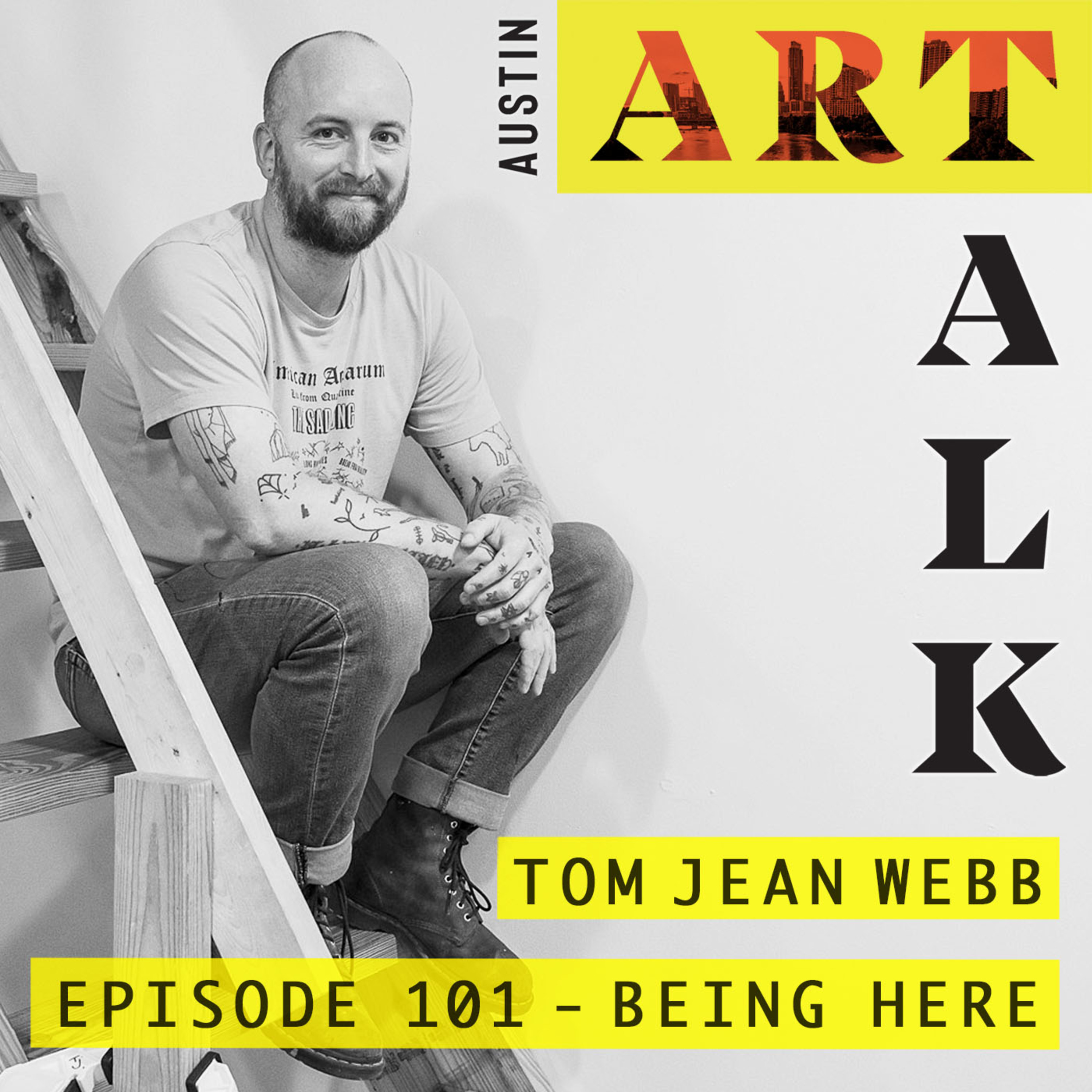 Episode 101: Tom Jean Webb - Being Here