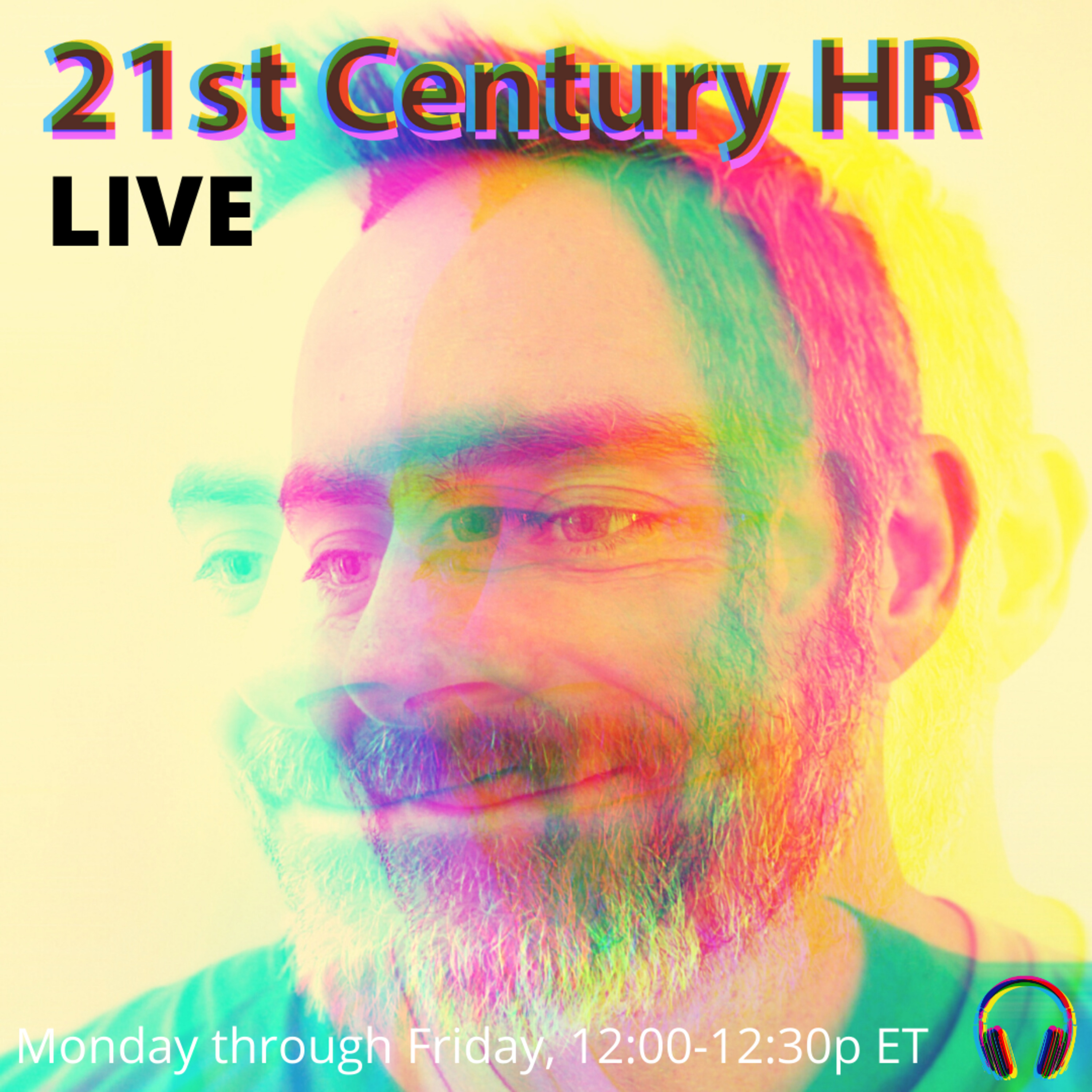 Ep55 Introducing 21st Century HR, Live