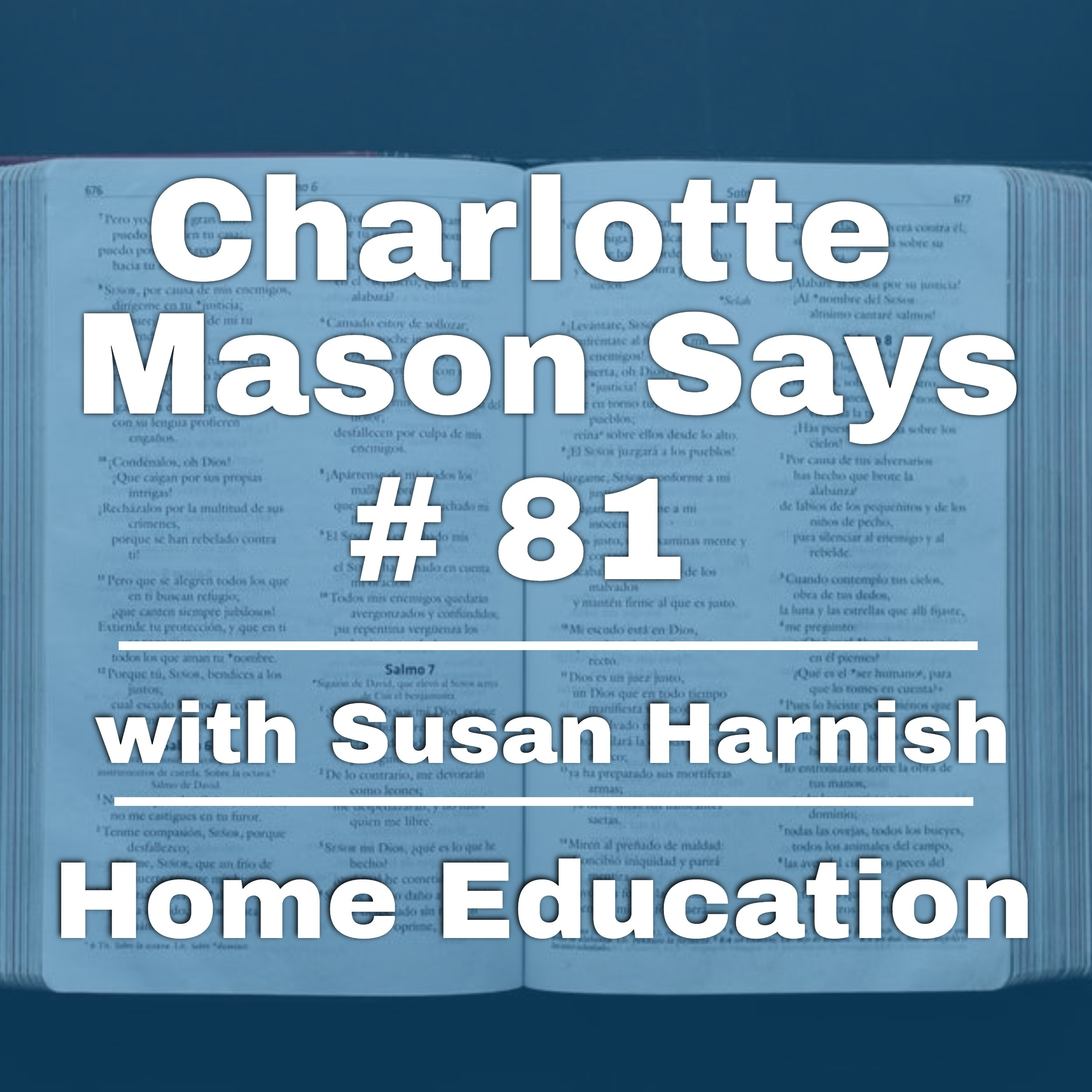 Episode 81: Part 5, Ch 11-13, Guest Susan Harnish