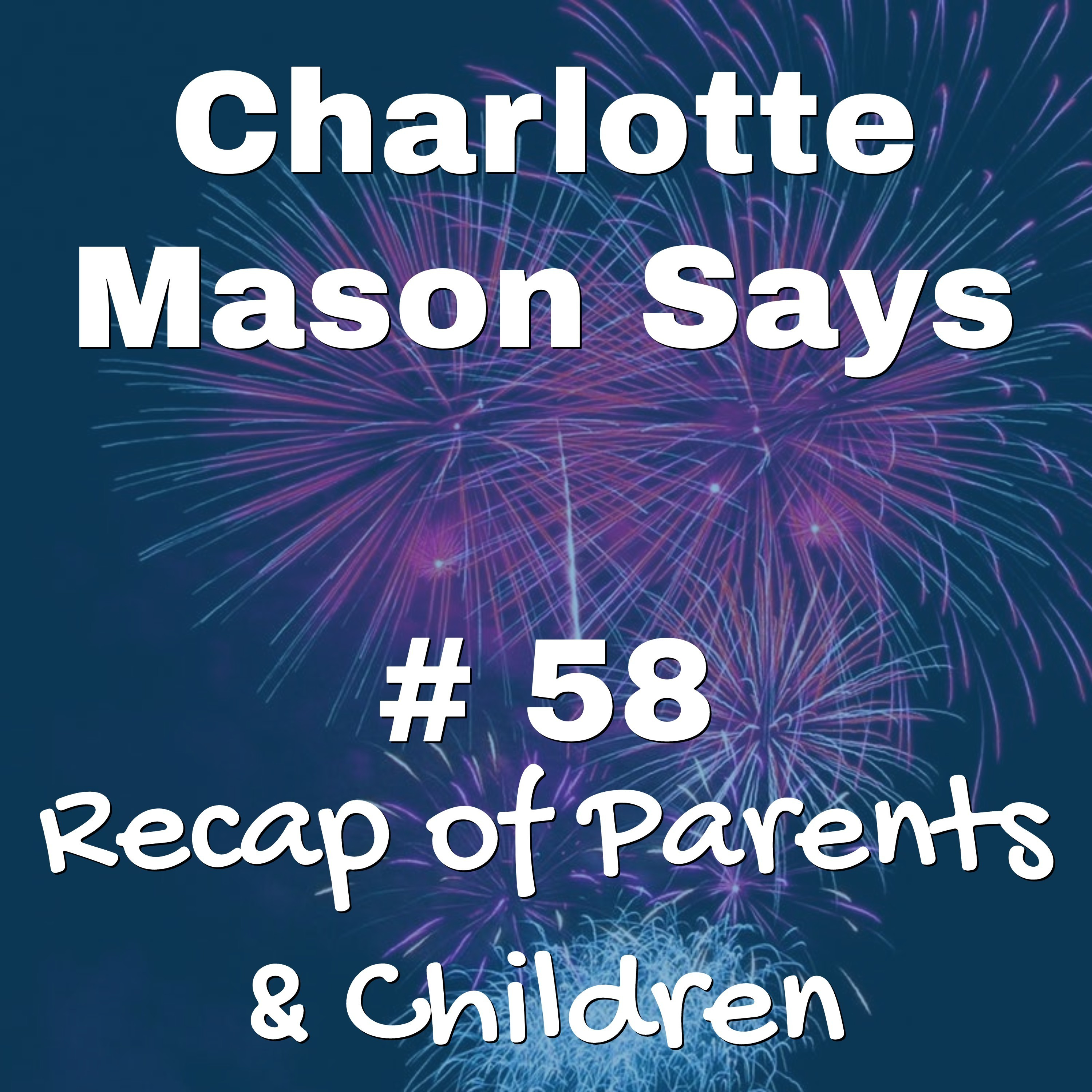 Episode 58: Recap of Parents & Children