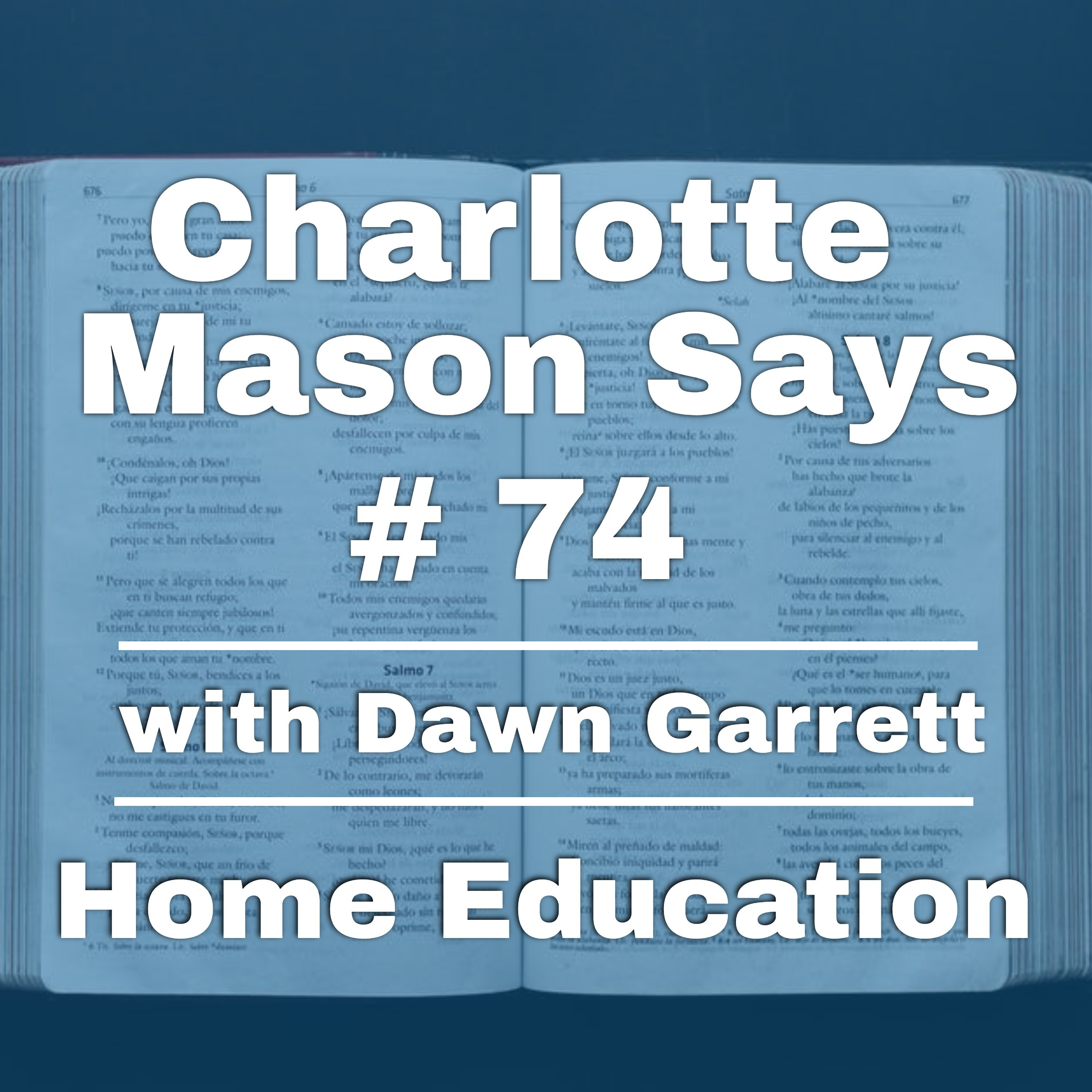 Episode 74: Part 5, ch 1, Guest Dawn Garrett