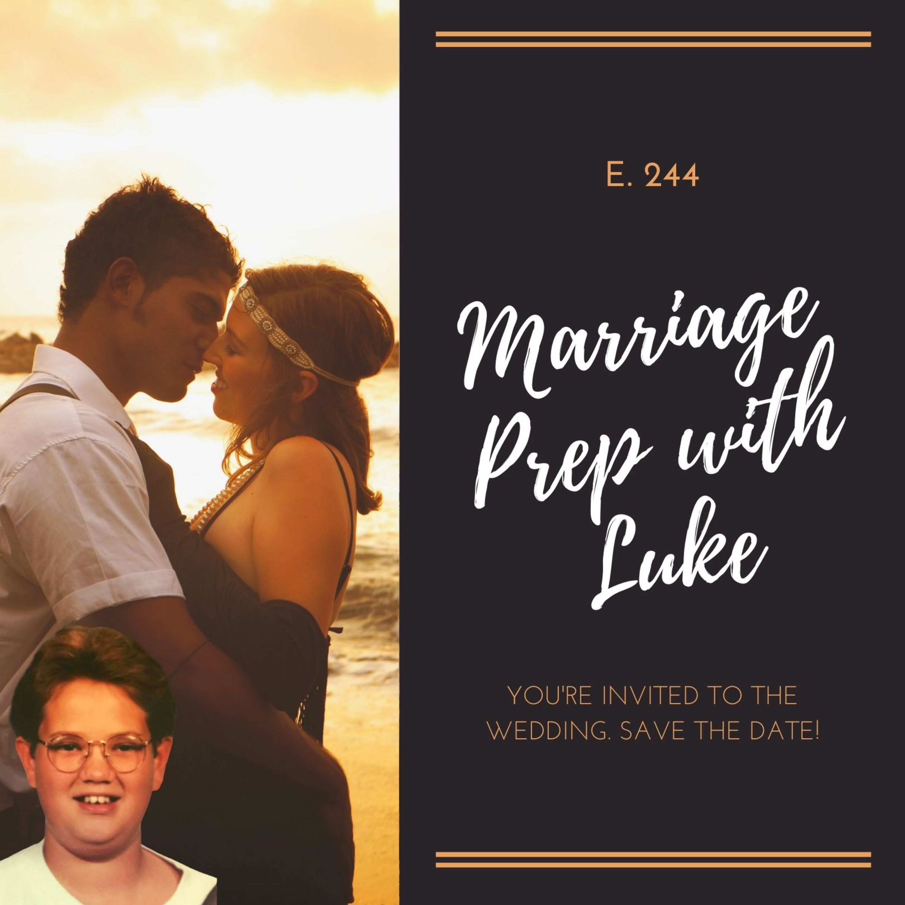 Marriage Prep with Luke