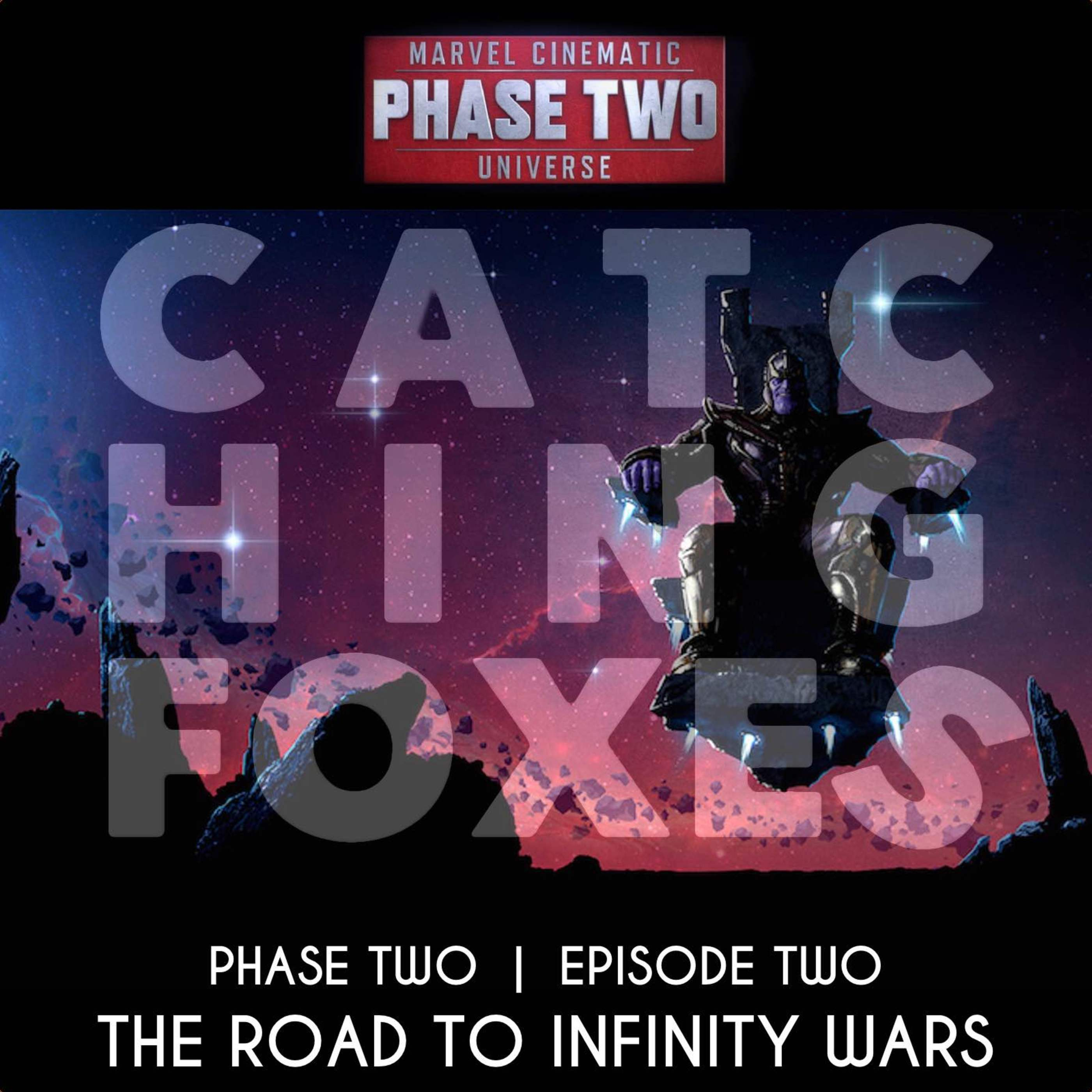 The Road to Infinity Wars! Phase Two, Episode Two