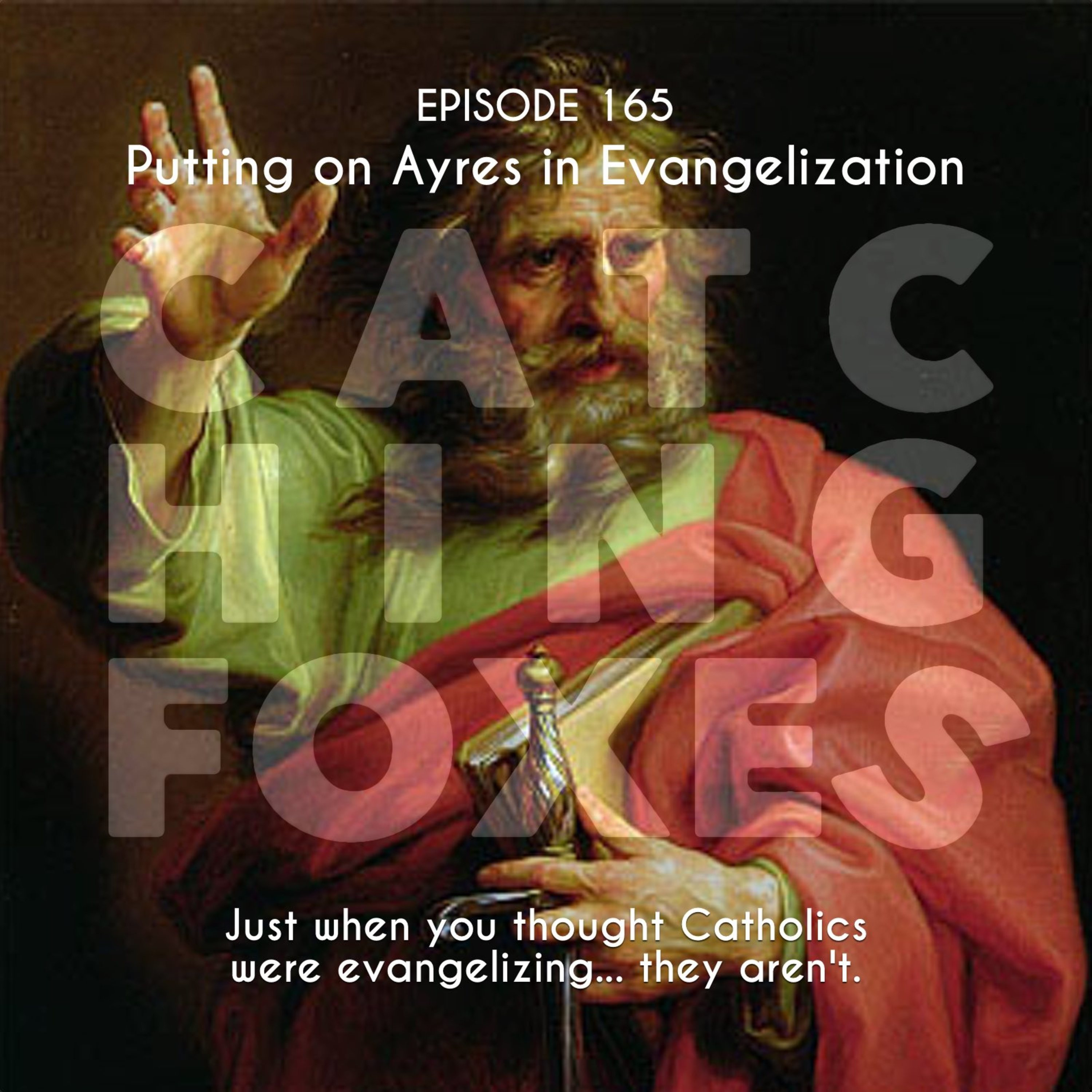 Putting on Ayres in Evangelization