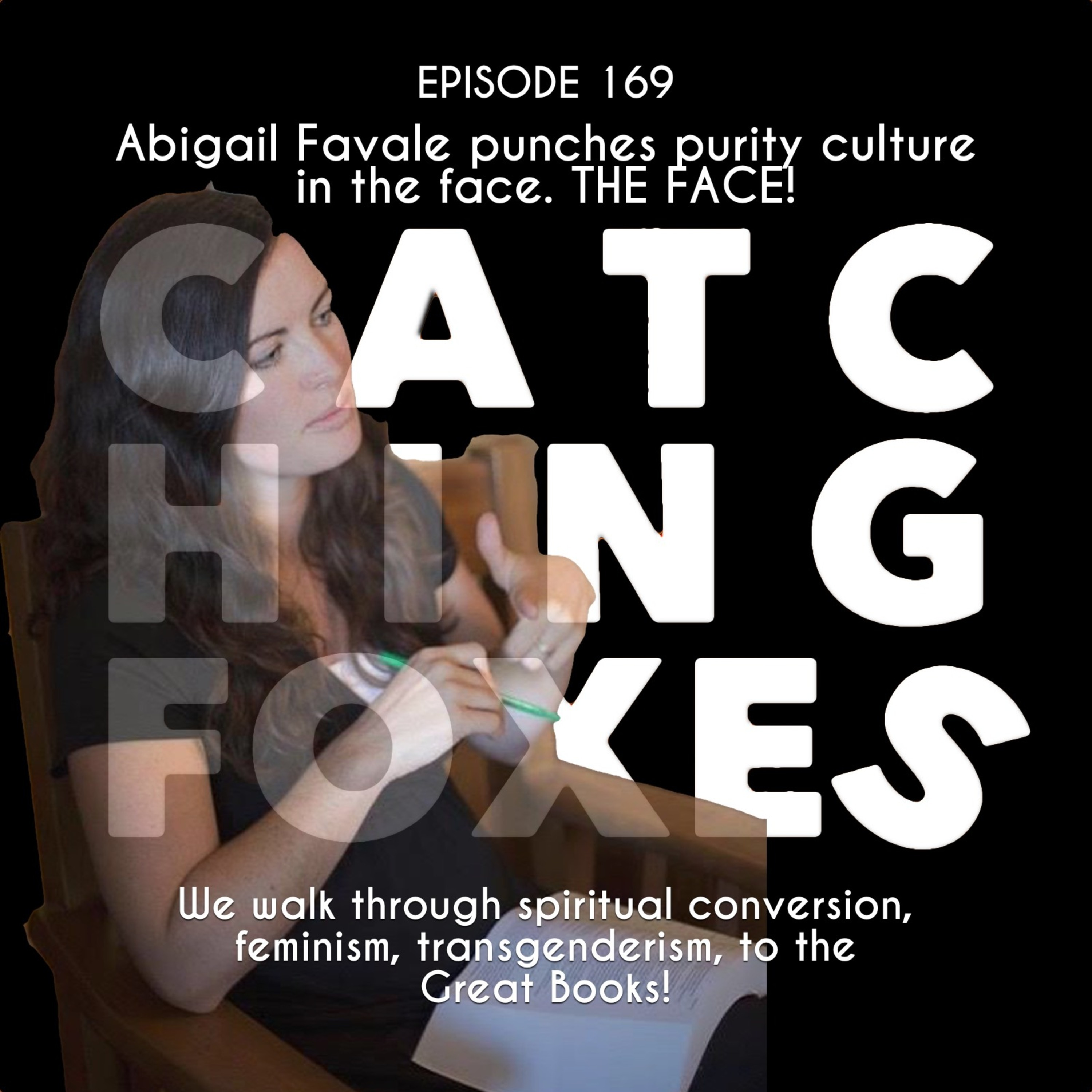 Abigail Punches 'Purity Culture' in the Face. THE FACE!