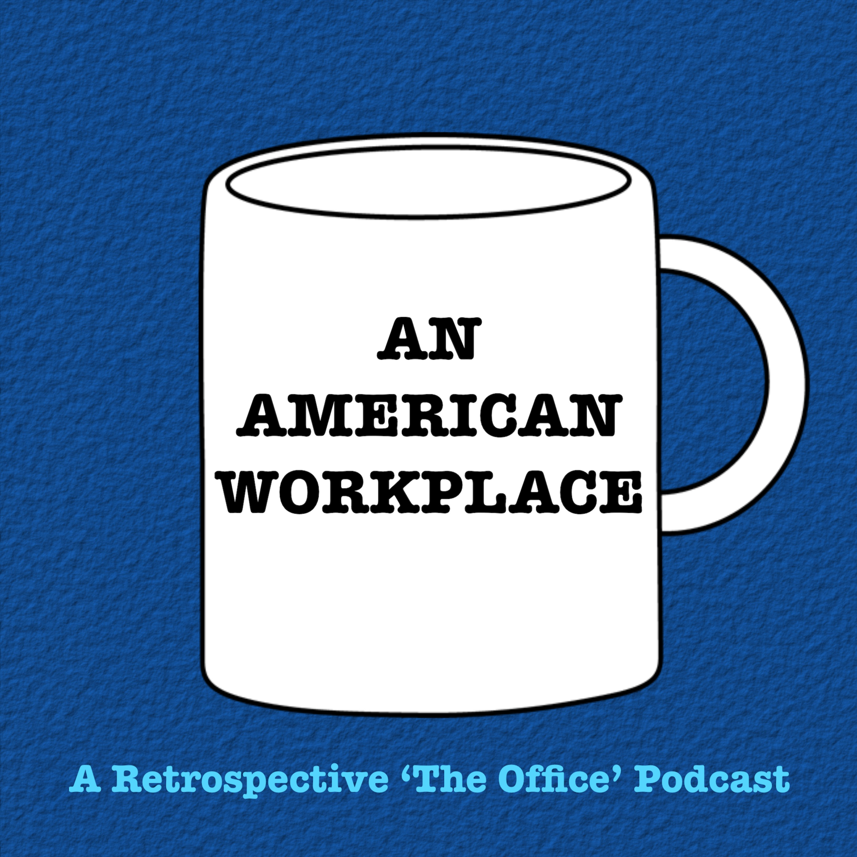 An American Workplace   A \'The Office\' Podcast by Chad Hopkins and ...