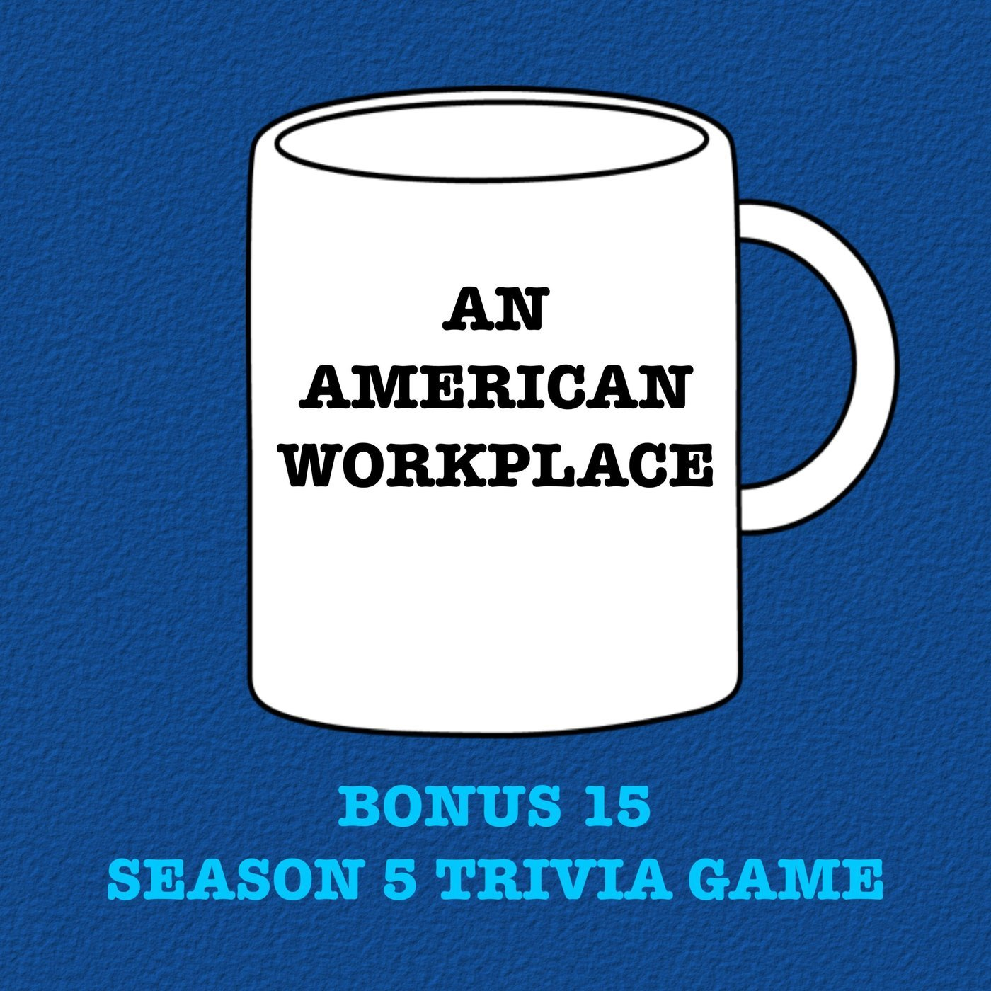 An American Workplace | A 'The Office' Podcast patreon15: Bonus 15 - Season 5 Trivia Game