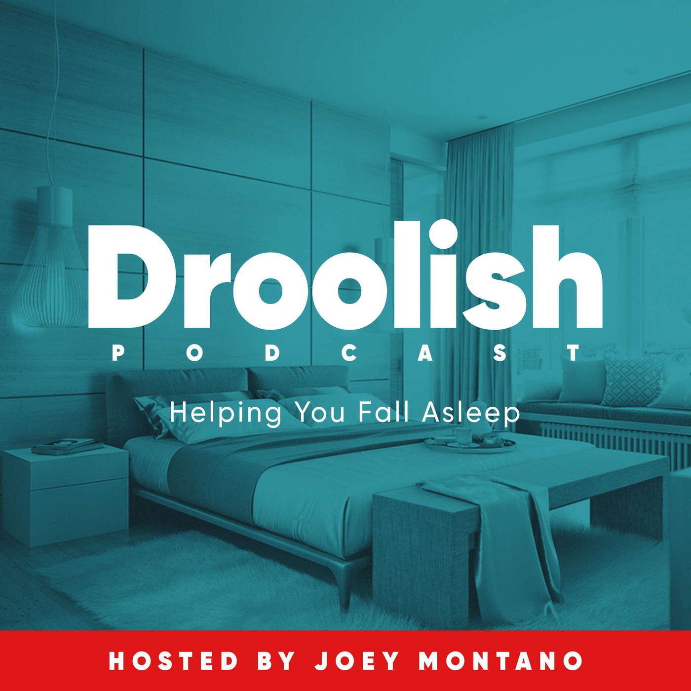 Droolish: Sleep & Relaxation Podcast 27-good-night-sleepyheads: 45 Minutes of Saying Goodnight To Various 1980's Baby Names [sleep 🌧️]