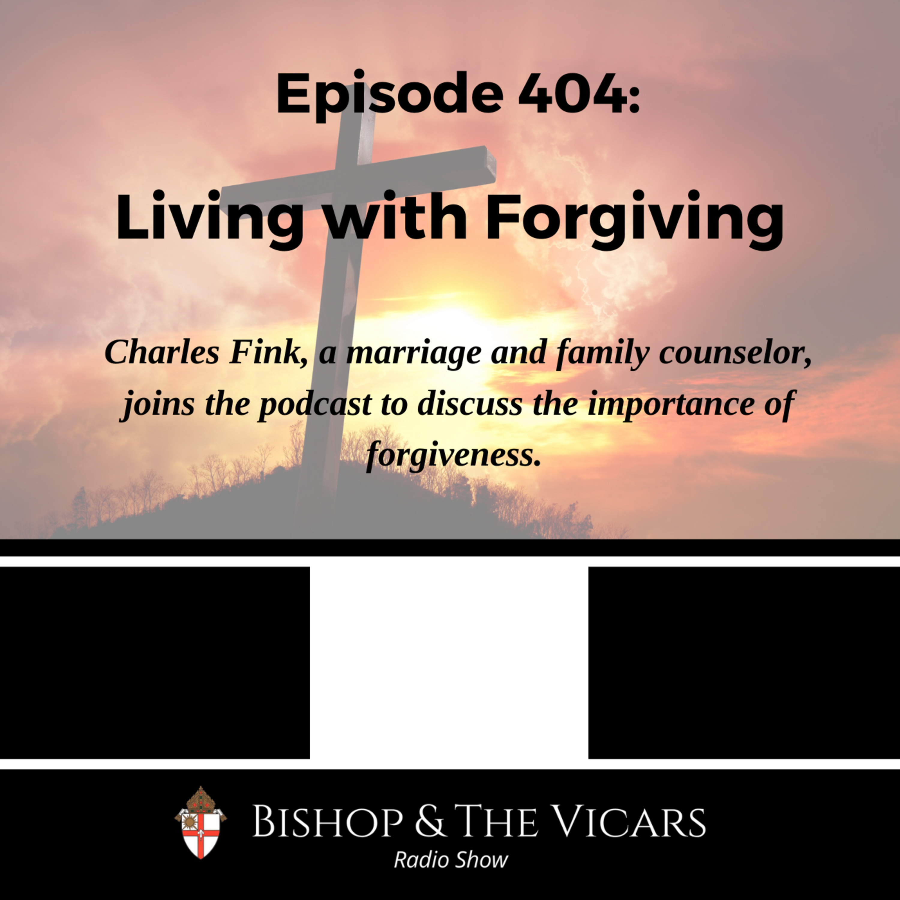 404: Living with Forgiving