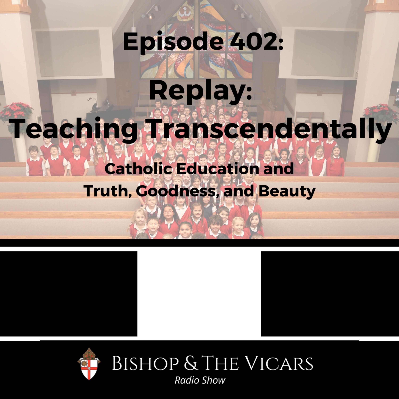 402: Replay: Teaching Transcendentally