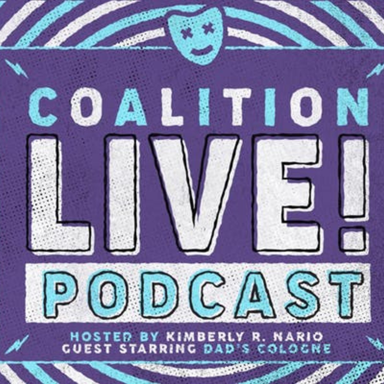 Coalition LIVE! Episode #6 Dad's Cologne