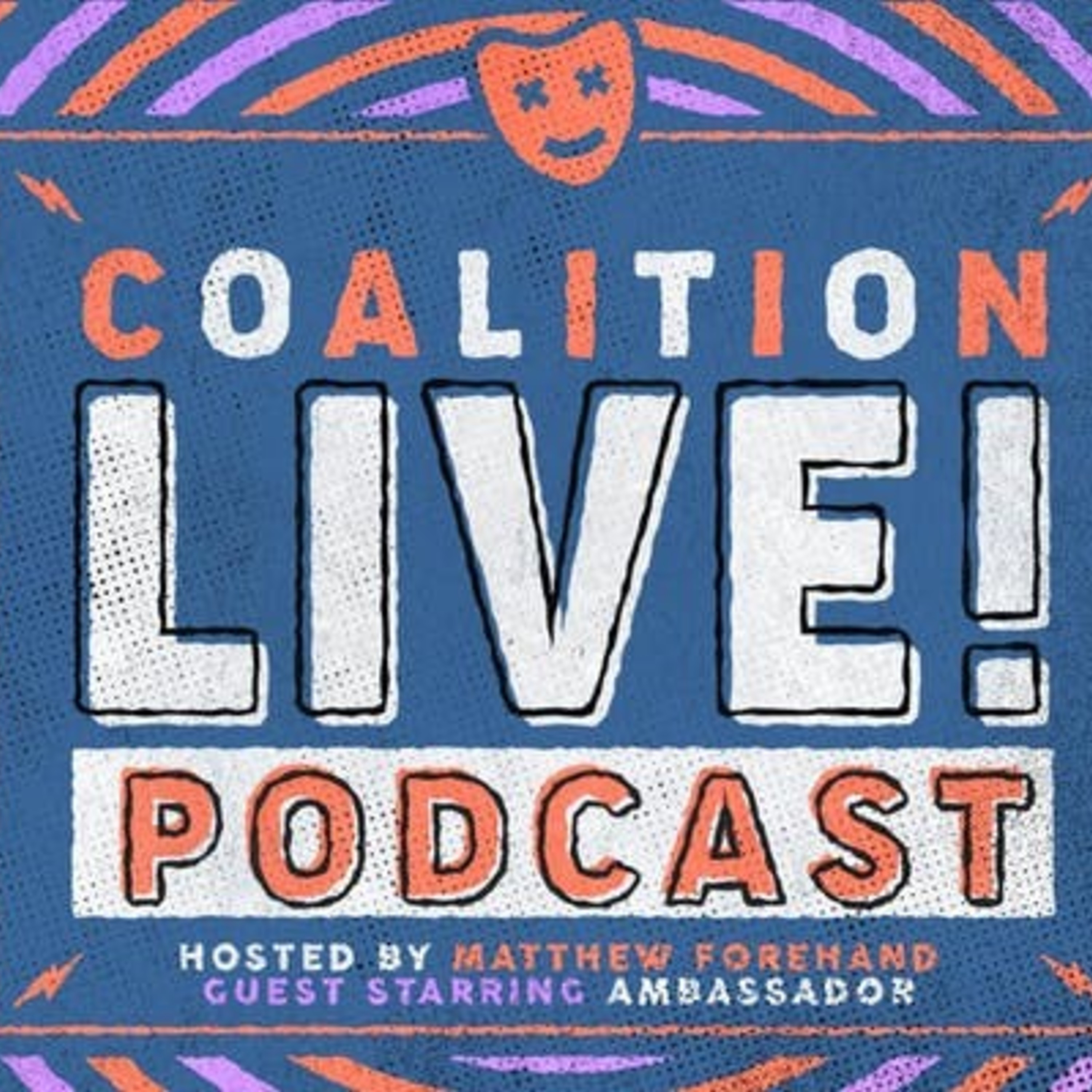 Coalition LIVE! Episode #5 Ambassador