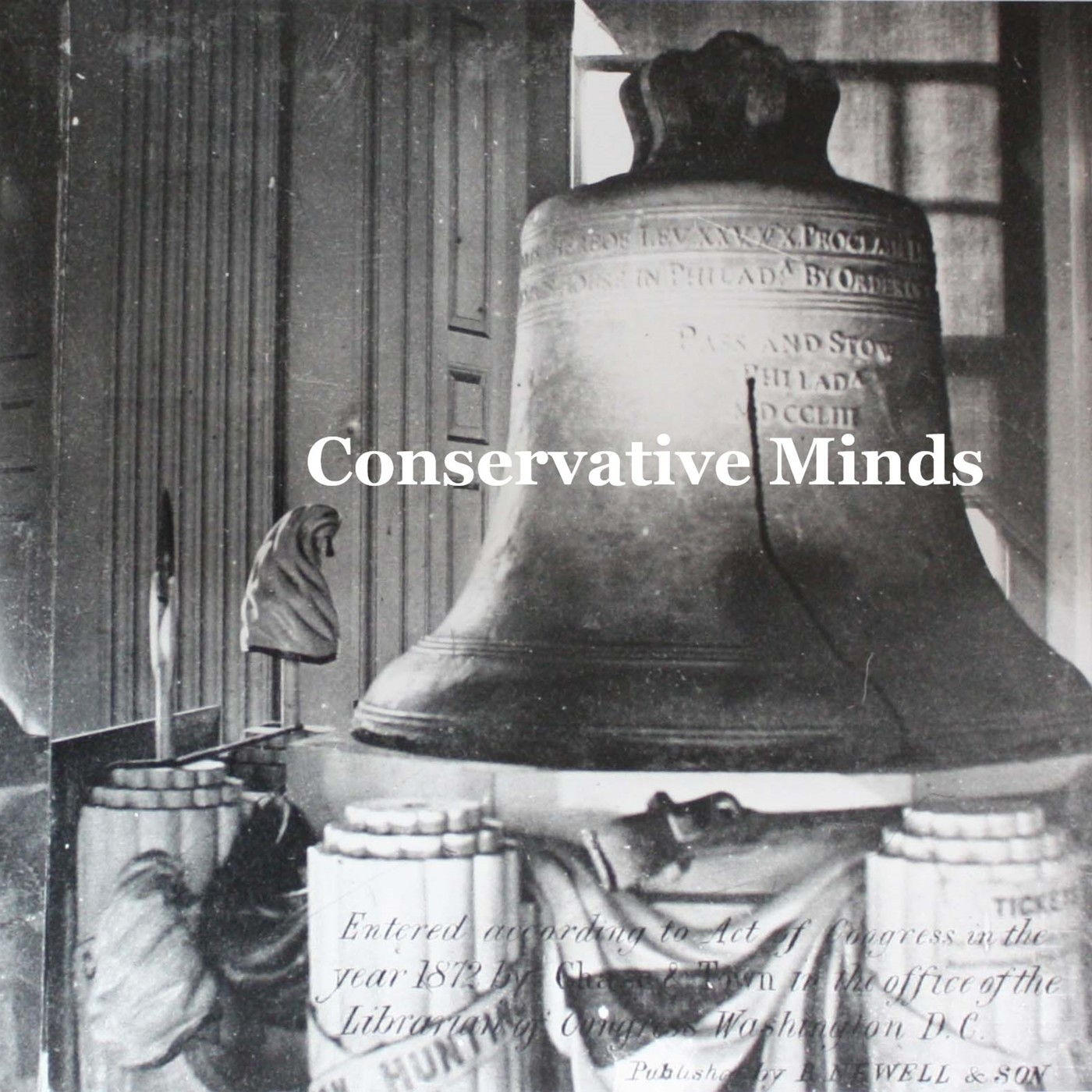 Conservative Minds 2: Conscience of a Conservative Part II