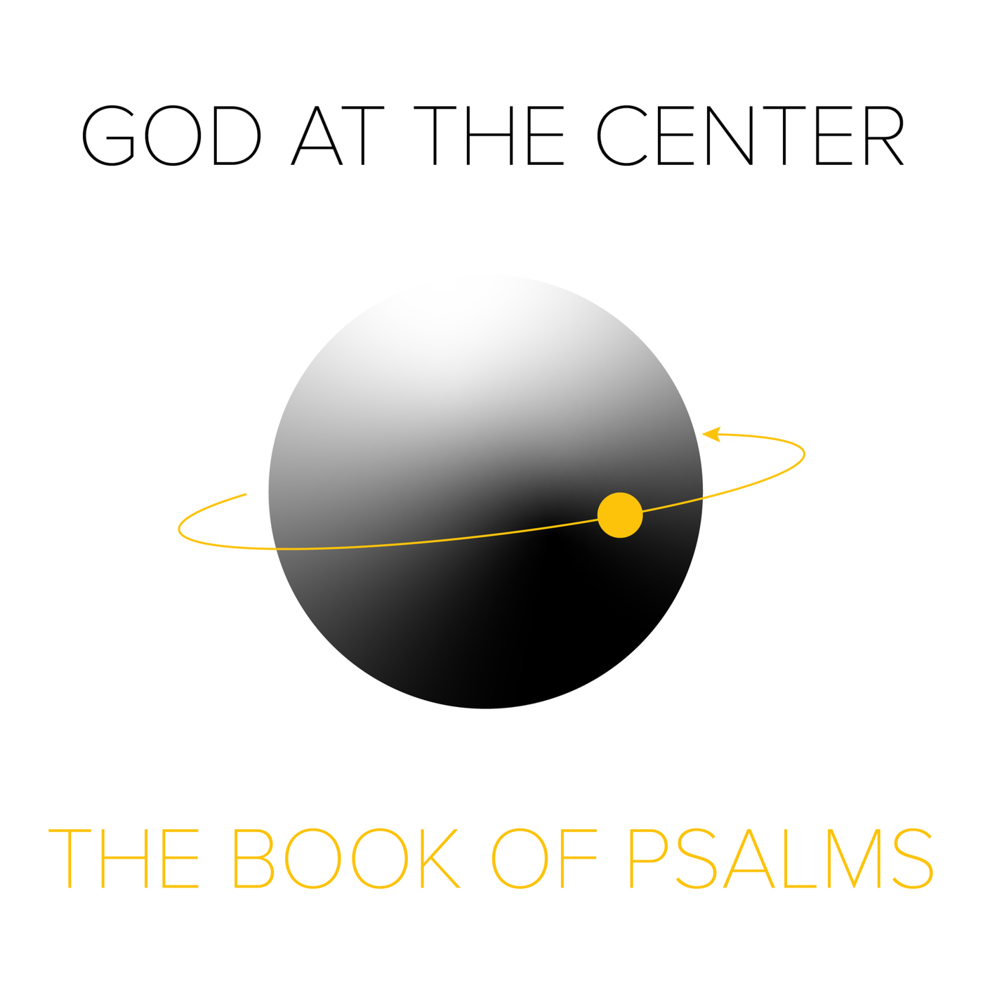 Ether Podcast: God at the Center - The Book of Psalms