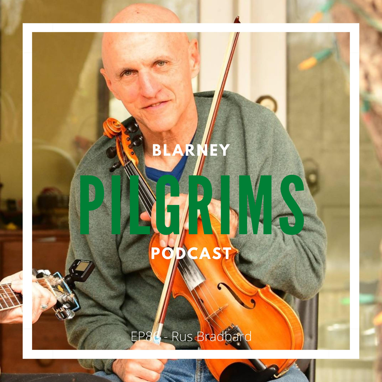 Episode 86: Rus Bradburd Interview (Fiddle)