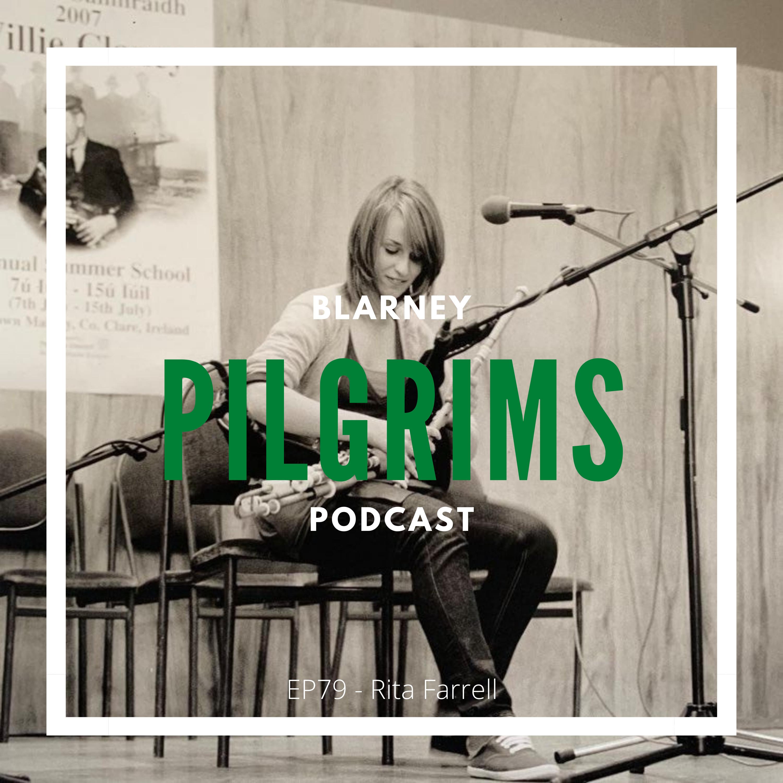 Episode 79: Rita Farrell Interview (Uilleann pipes, flute)
