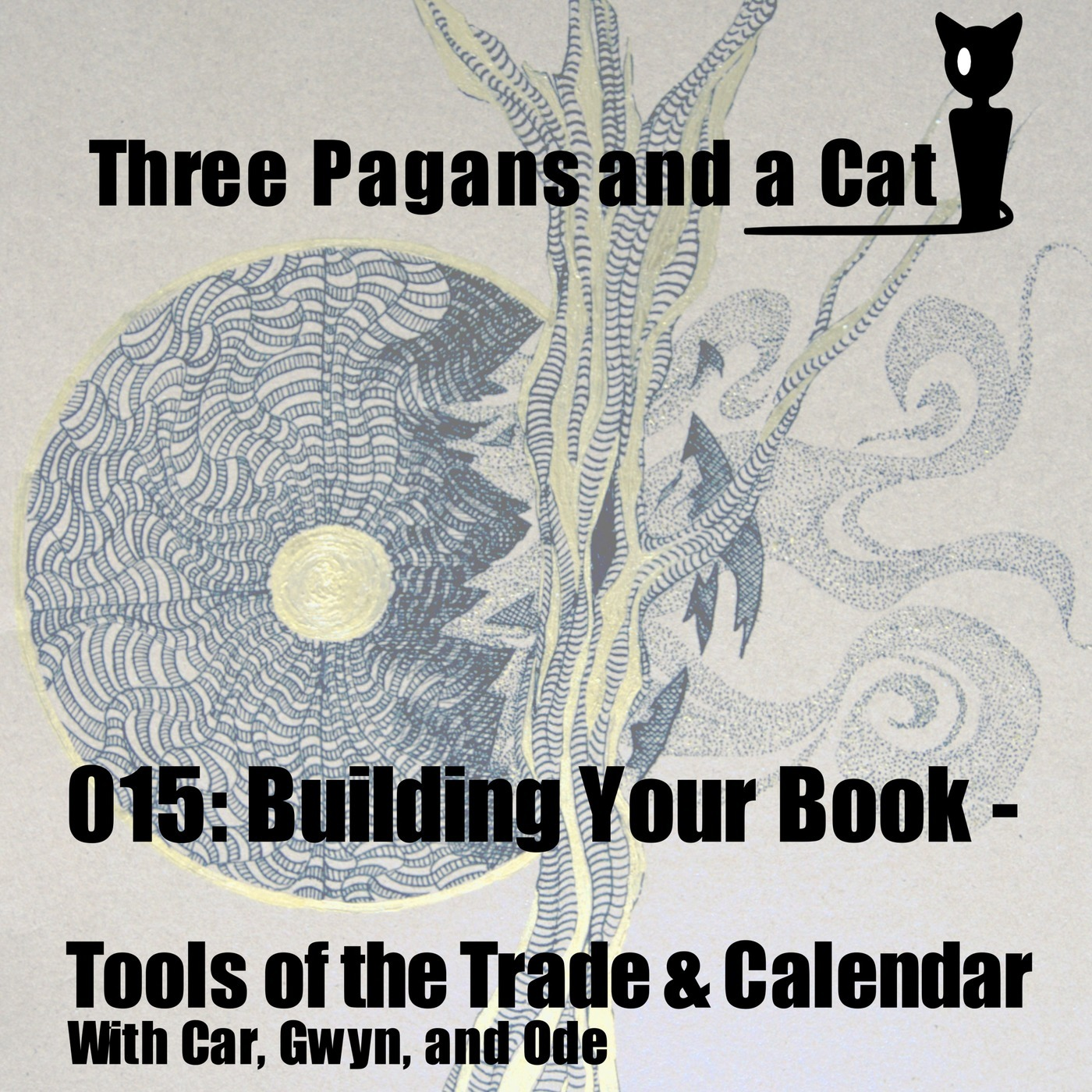 Episode Calendar.3 Pagans And A Cat Episode 015 Building Your Book Tools Of The