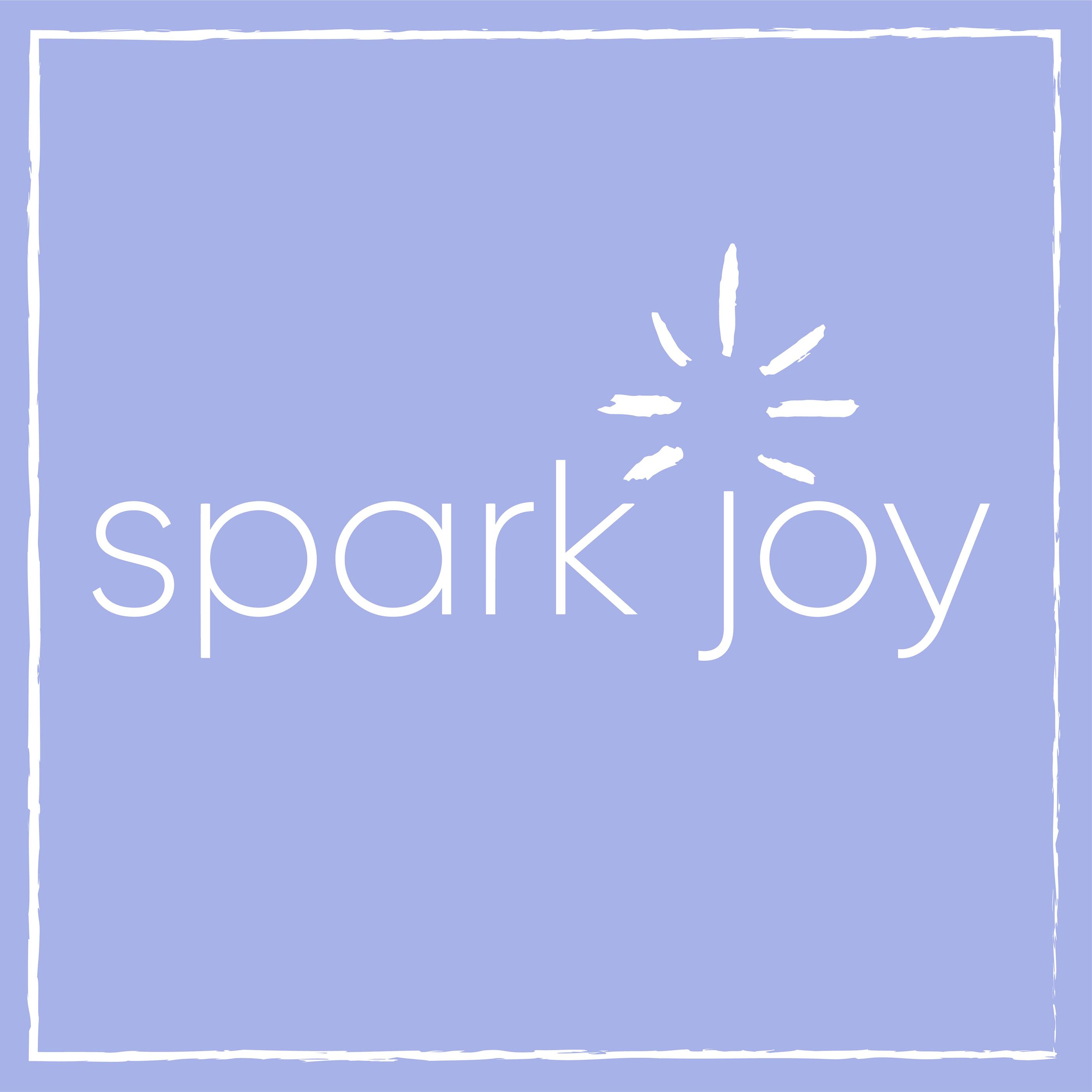 Spark Joy | Podbay