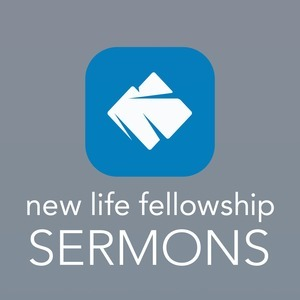 New Life Fellowship Sermons