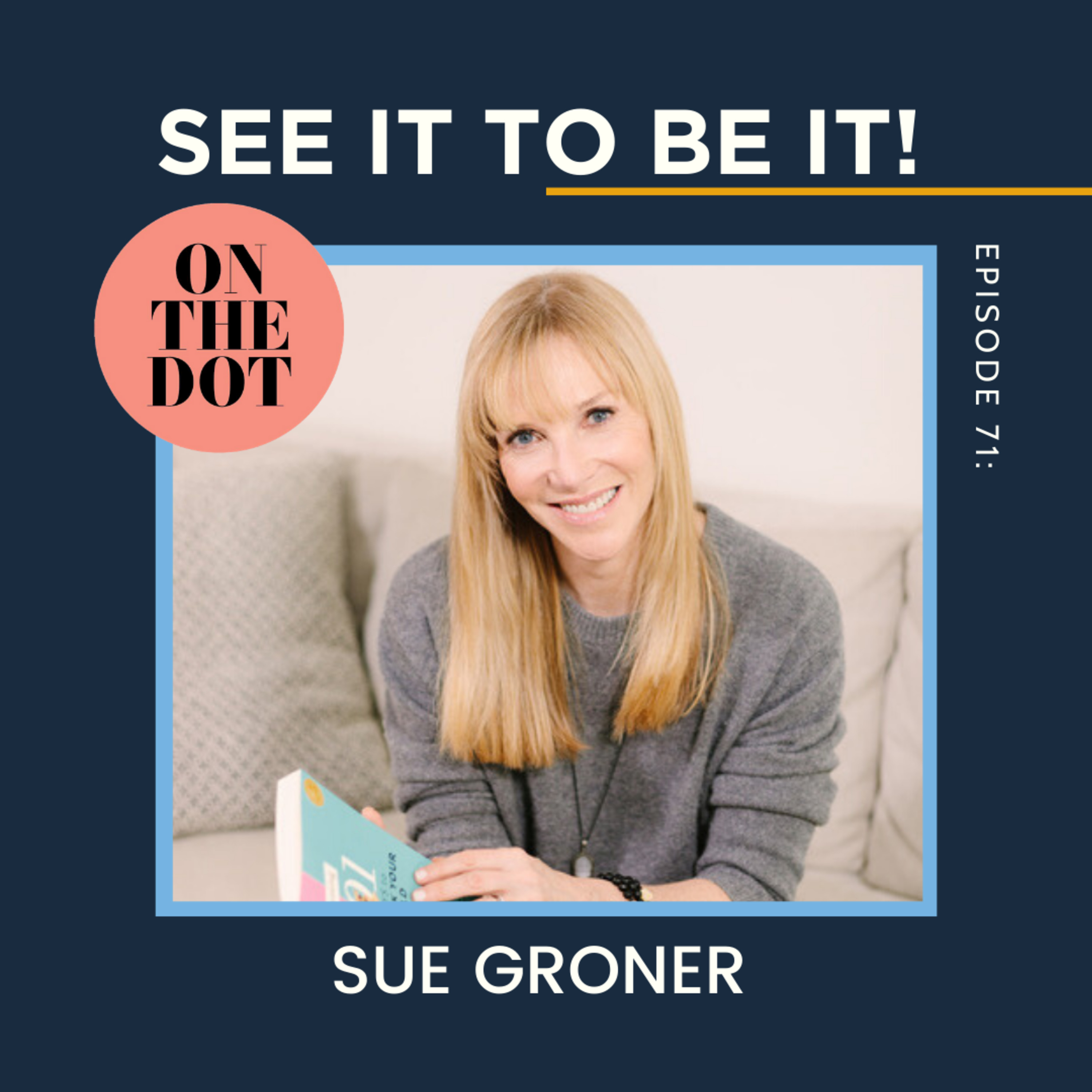 Parenting Advice You Need: Featuring Sue Groner
