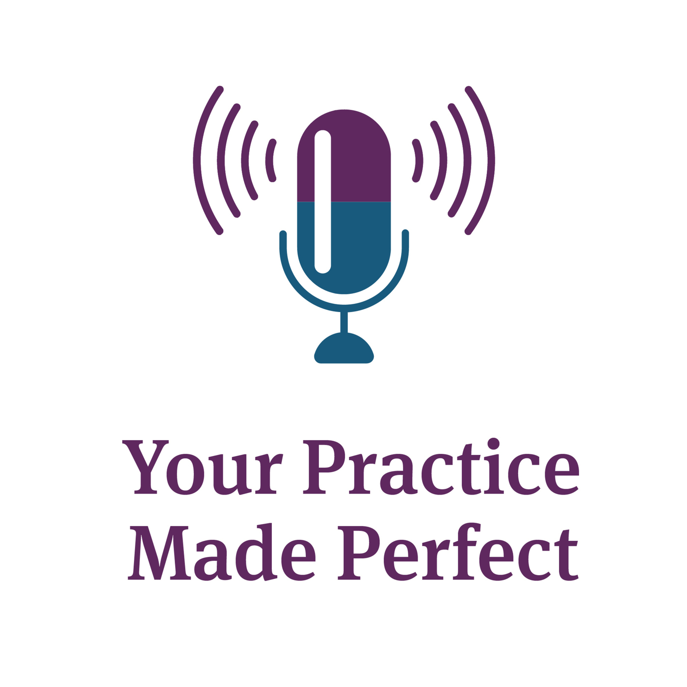 Your Practice Made Perfect: Episode 034: The Impact of Preconceived Notions