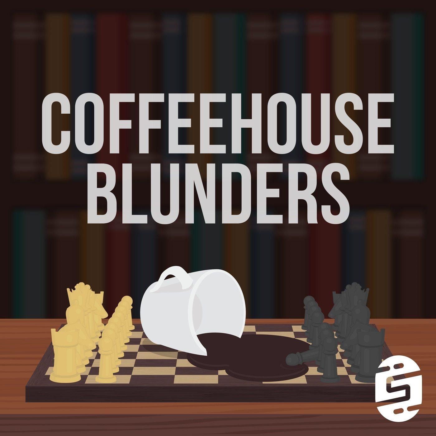 Coffeehouse Blunders 14: Nakamura Live