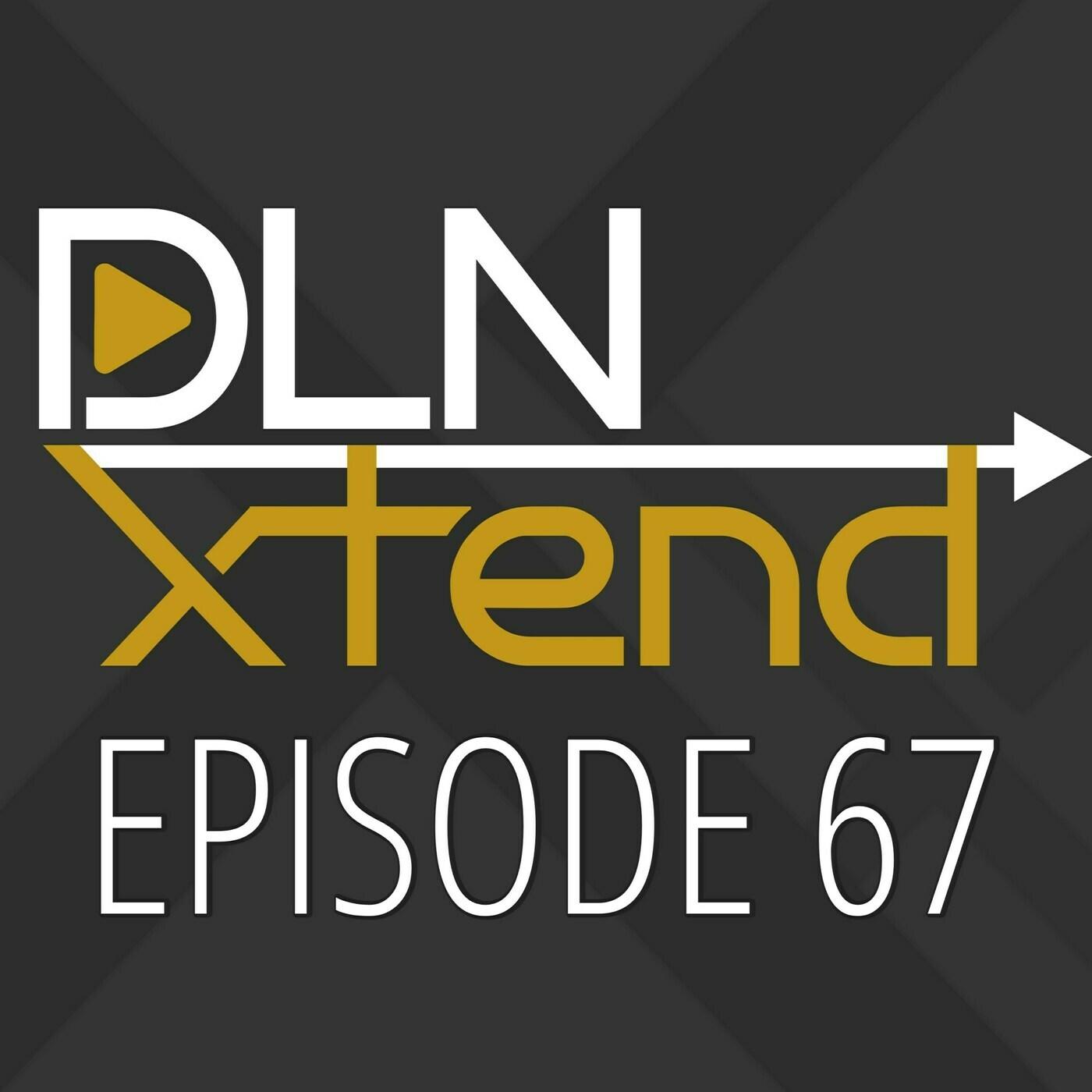 DLN Xtend 67: The Steam Deck | DLN Xtend
