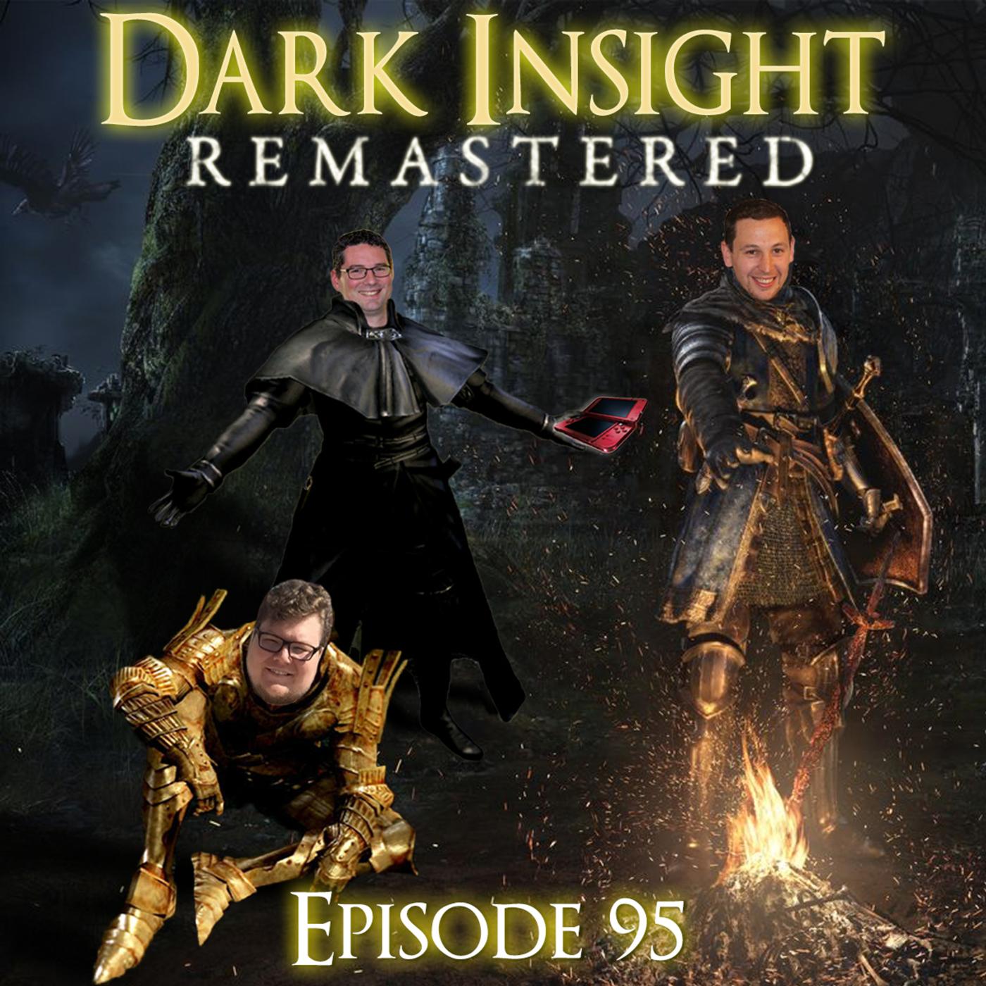 Dark Insight Episode 95: Dark Insight Remastered