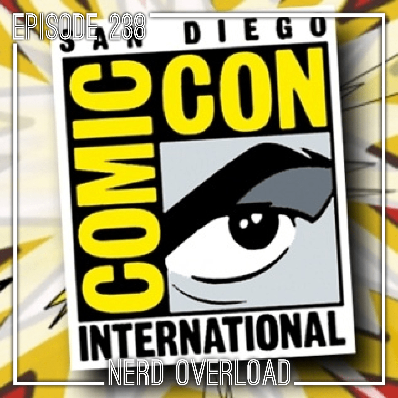 Episode 238 - Giant-Sized San Diego Comic-Con 2019 Wrap-Up!