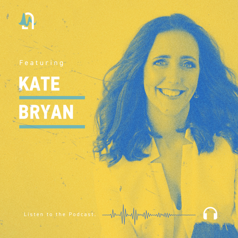 Episode 68: Kate Bryan