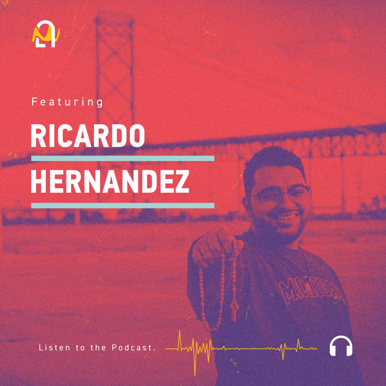 Episode 62: Ricardo Hernandez