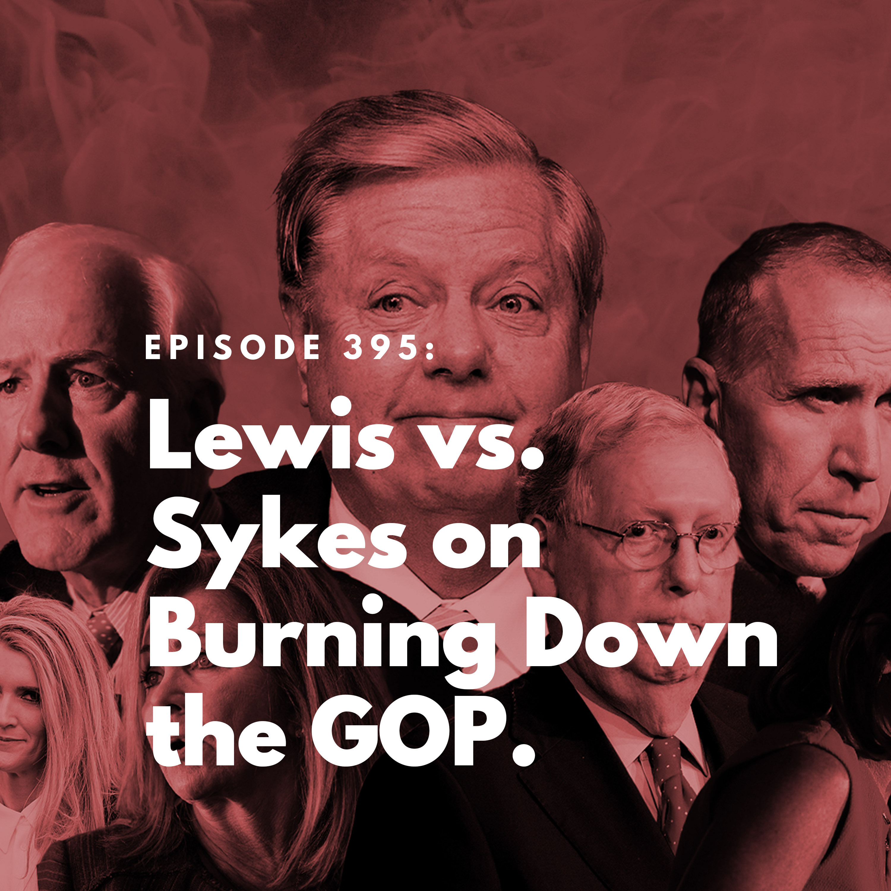 Lewis vs. Sykes on Burning Down the GOP