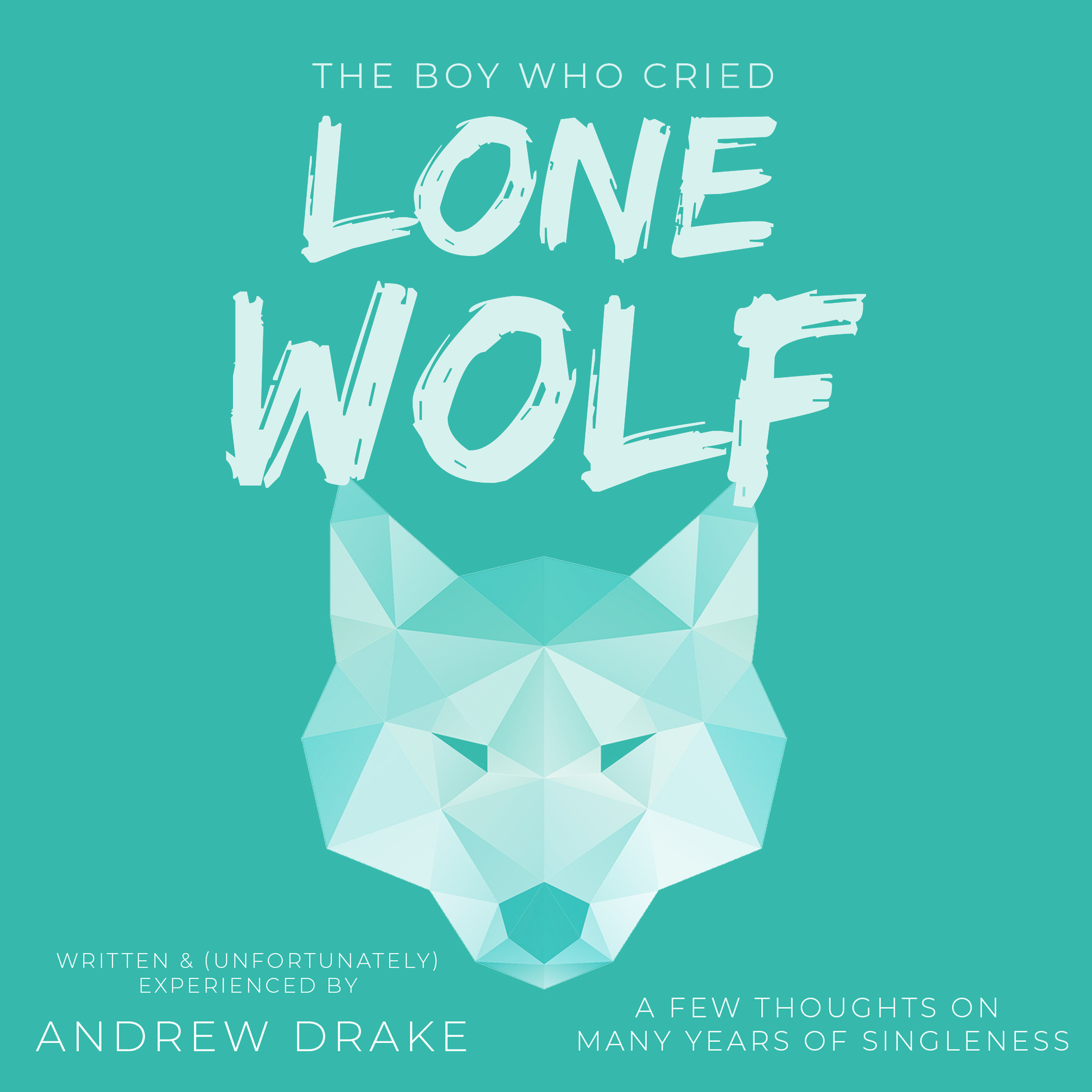 The Boy Who Cried Lone Wolf - First Chapter