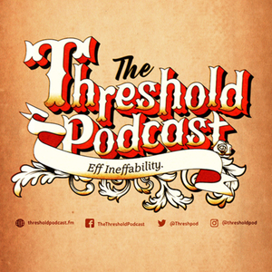 """The Threshold Podcast - Episodes Tagged with """"word on fire"""""""