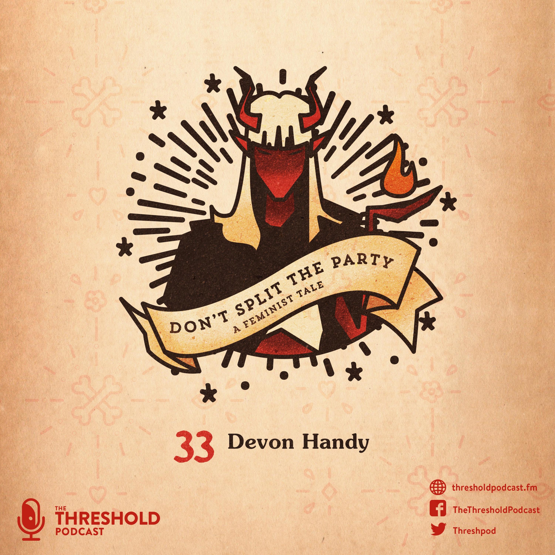 Devon Handy   Don't Split The Party: A Feminist Tale