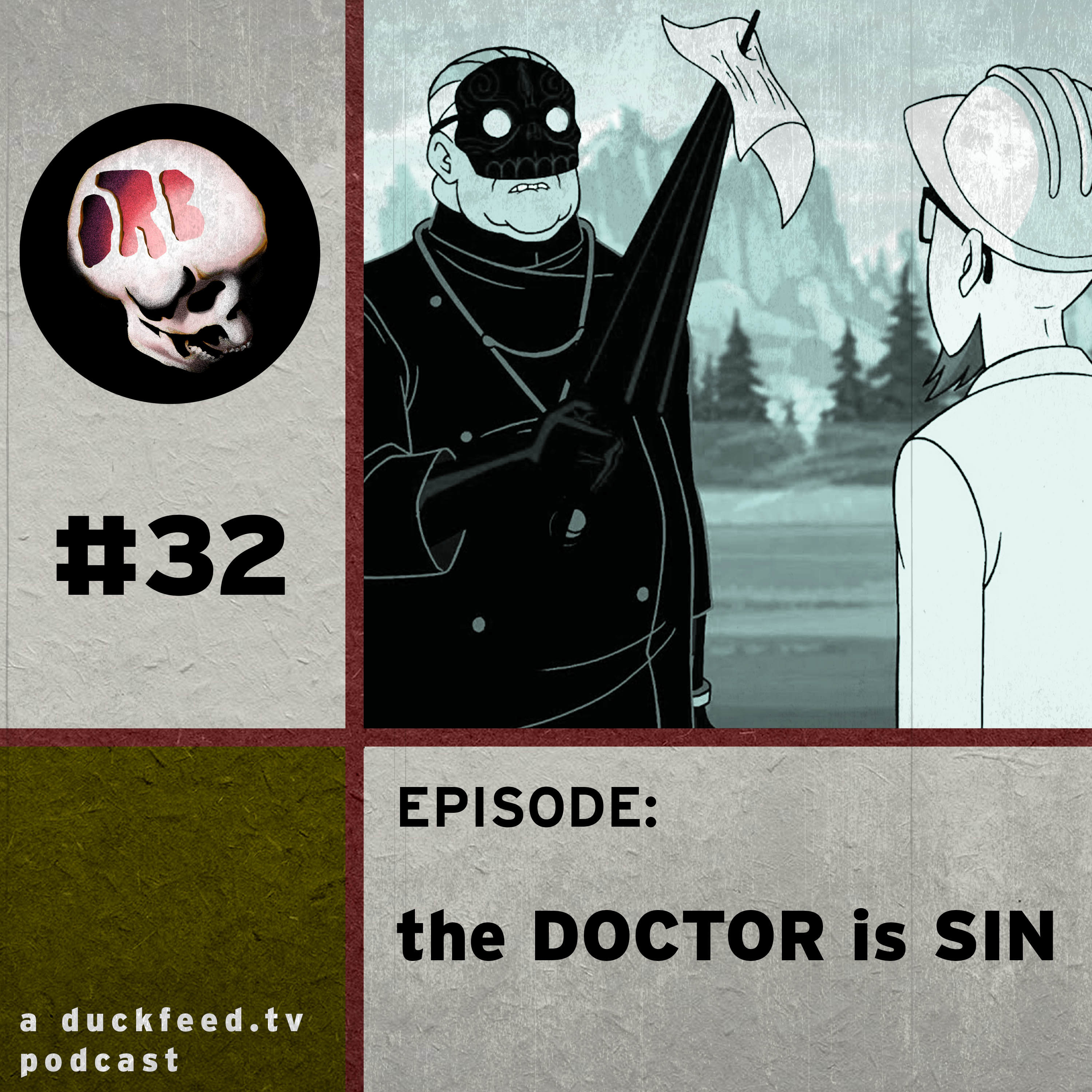 Episode 32: The Doctor is Sin
